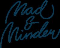 Mad & minder